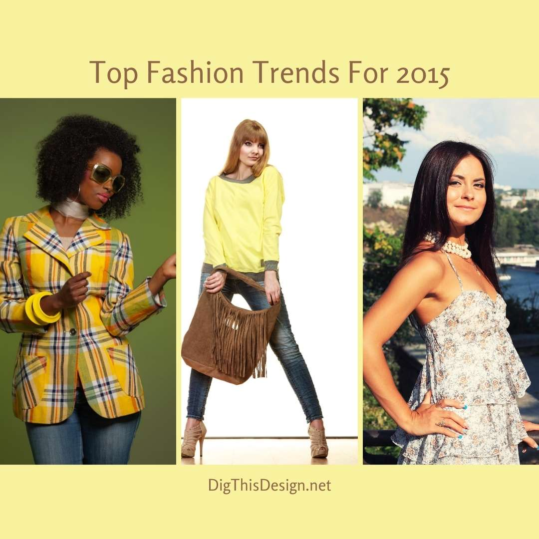 Top Fashion Trends For 2015