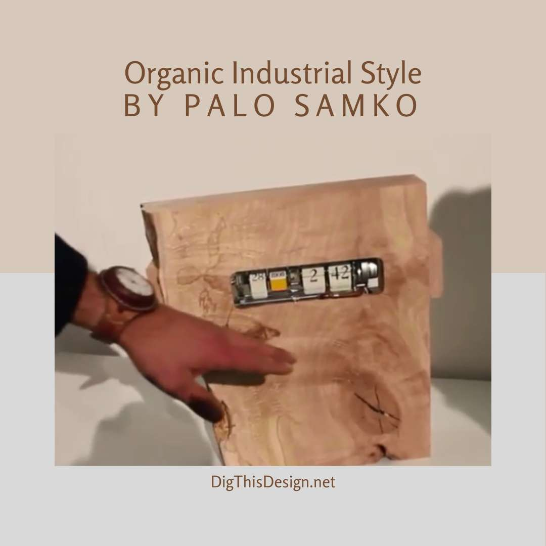 Organic Industrial Style from Palo Samko