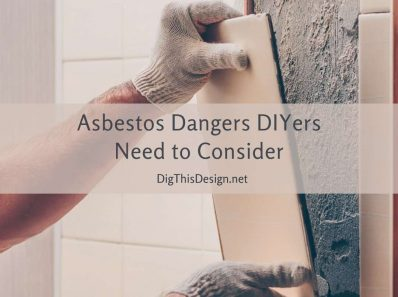 Asbestos Dangers DIYers Need to Consider