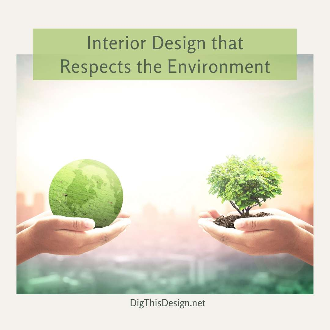 Interior Design that Respects the Environment