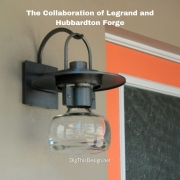 The Collaboration of Legrand and Hubbardton Forge