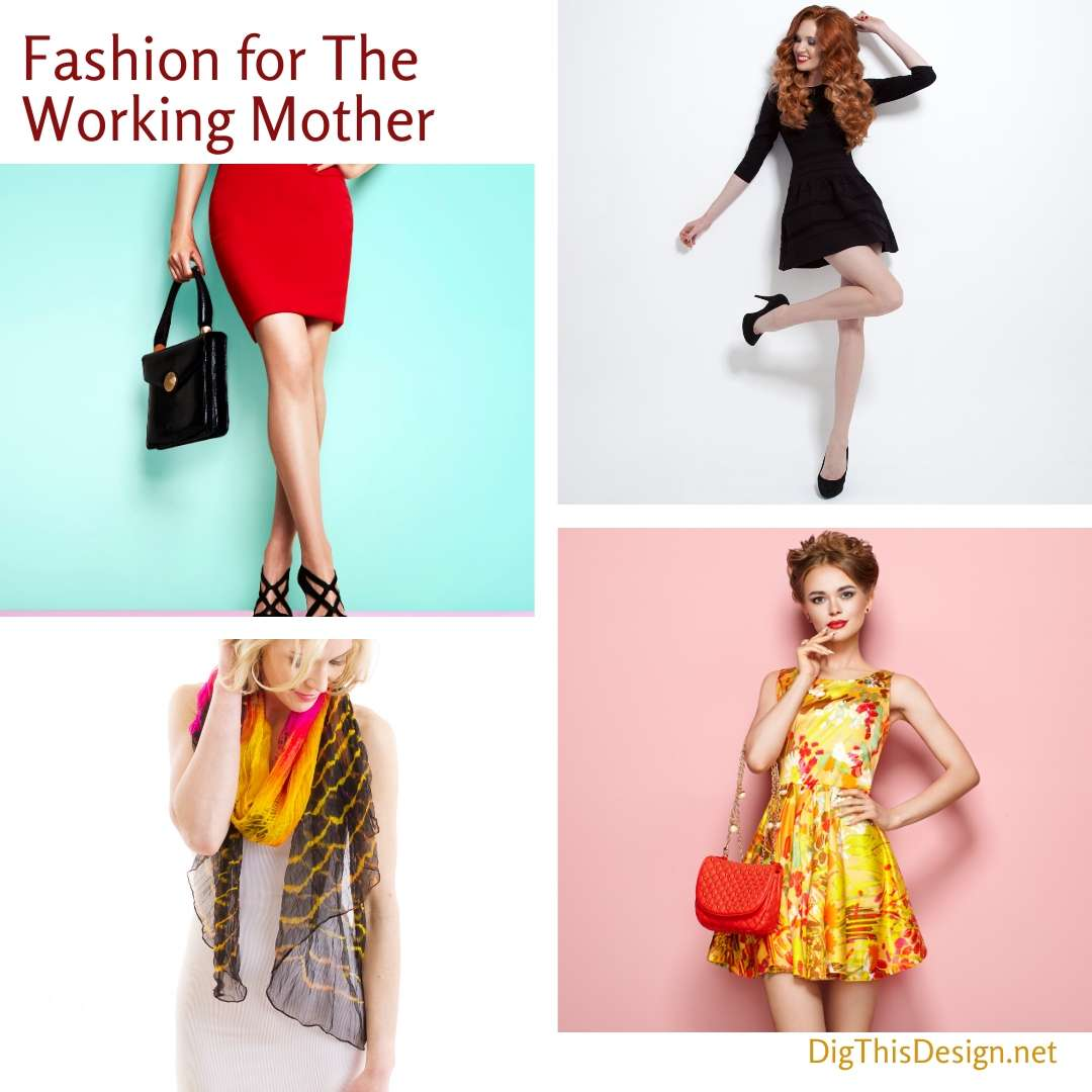 Fashion for The Working Mother