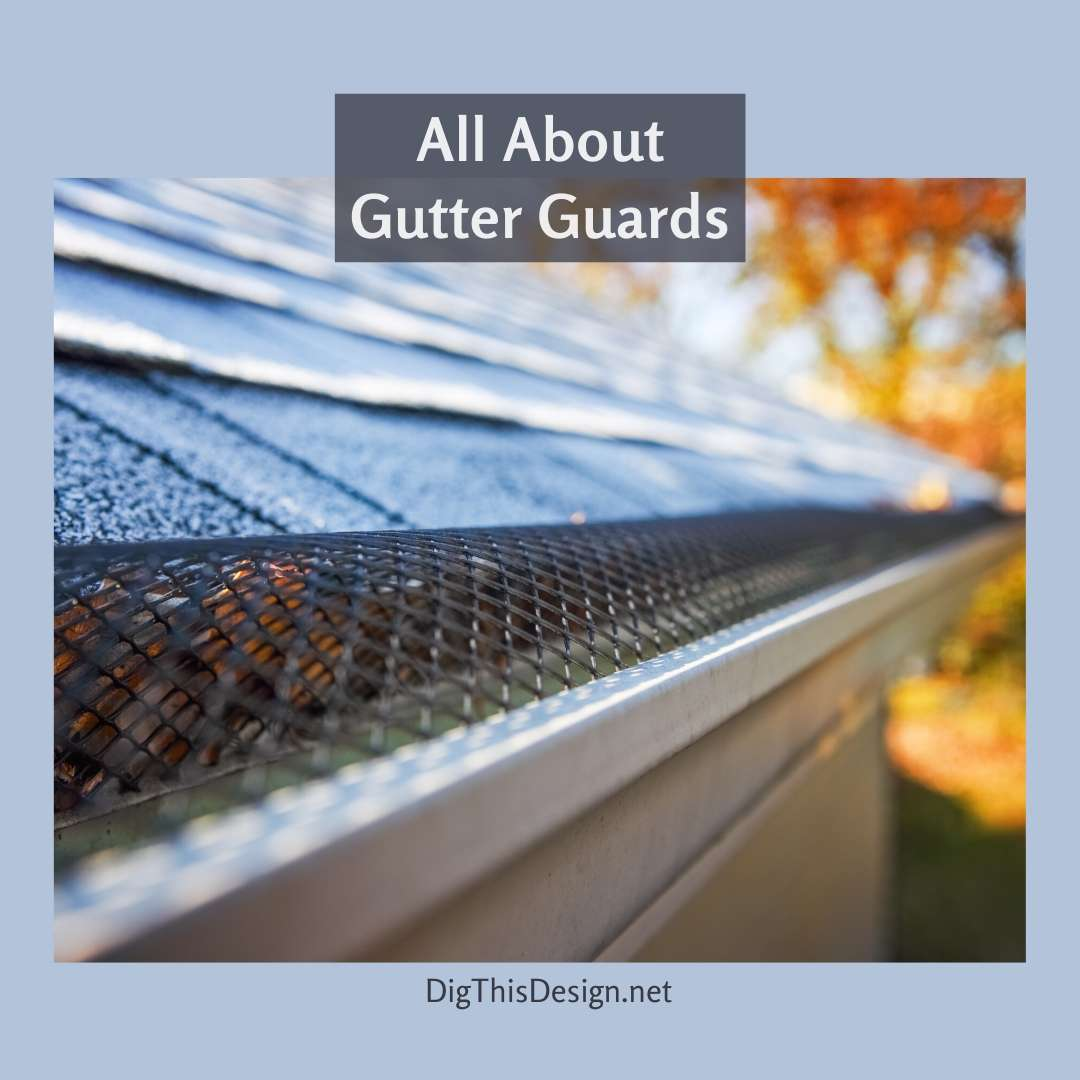 All About Gutter Guards
