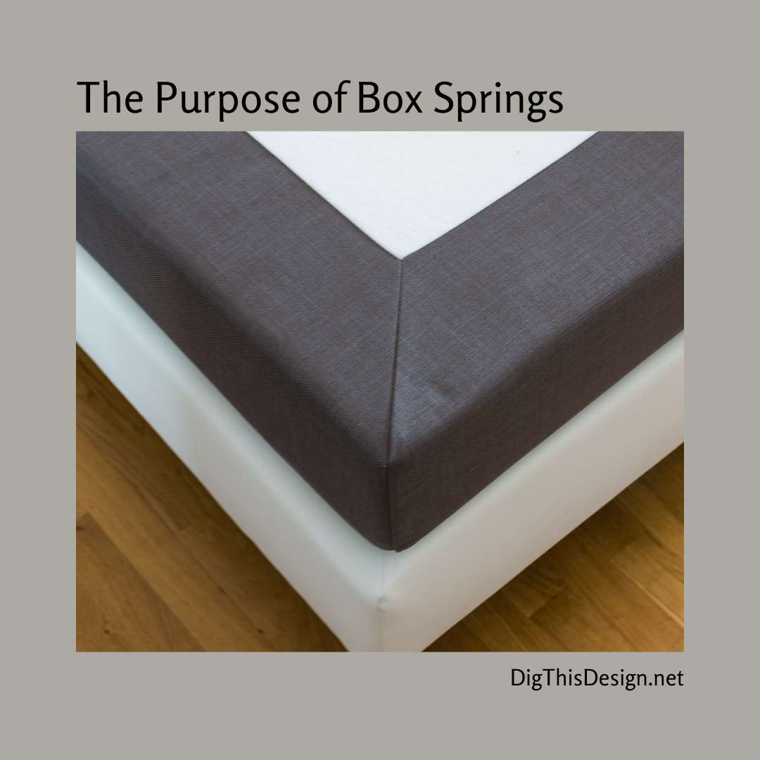 The Purpose of Box Springs