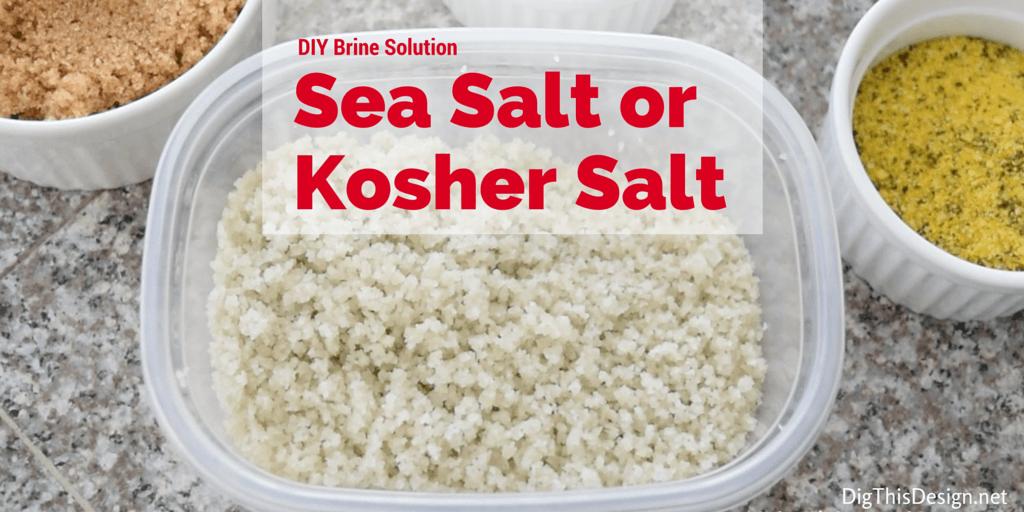 DIY thanksgiving turkey brine recipe using sea or kosher salt for brine solution