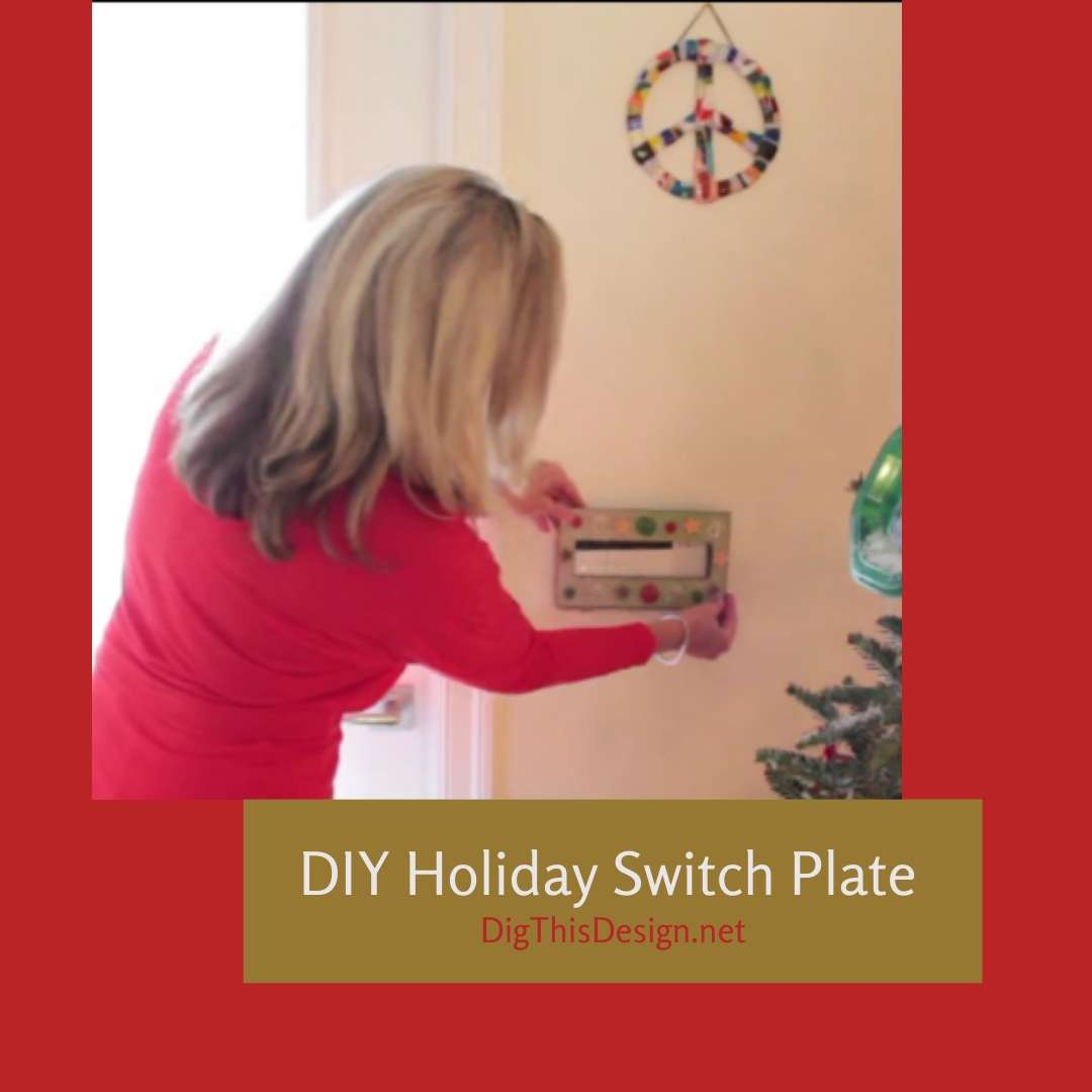 DIY Holiday Switch Plate to Add The Finishing Touch to Any Room