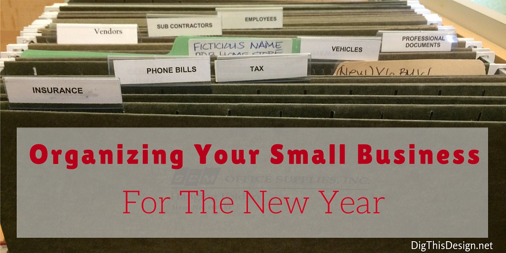 Tips to organizing your small business for the New Year ahead.