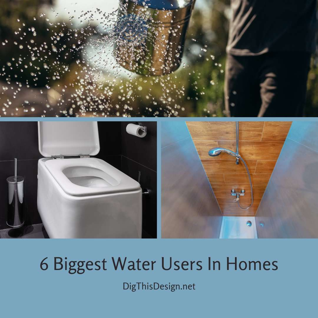 6 Biggest Water Users In Homes