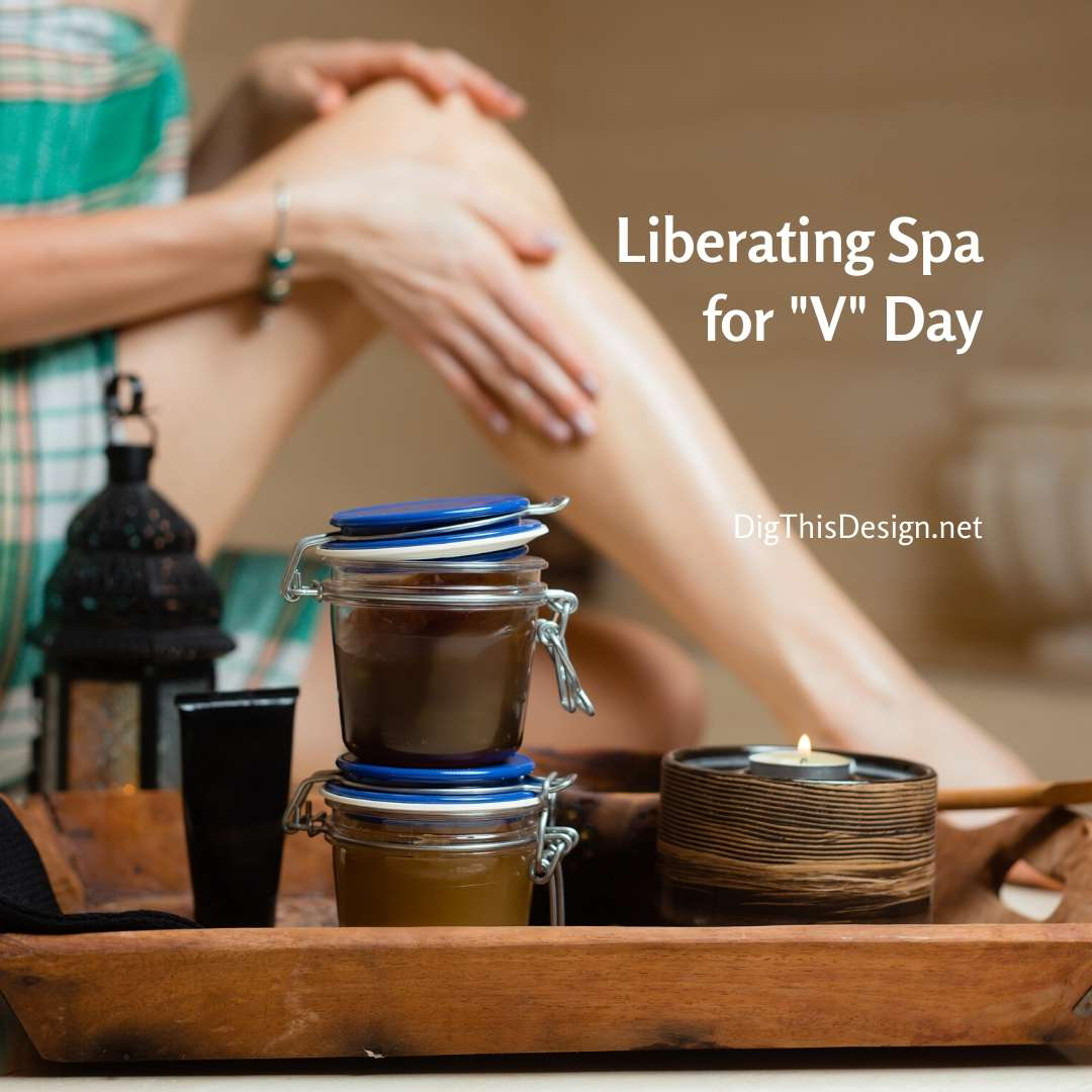 "Non-Traditional Liberating Spa for ""V"" Day"