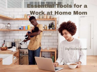 Essential Tools for a Work At Home Mom