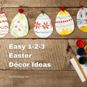 Easy 1-2-3 Easter Décor Ideas