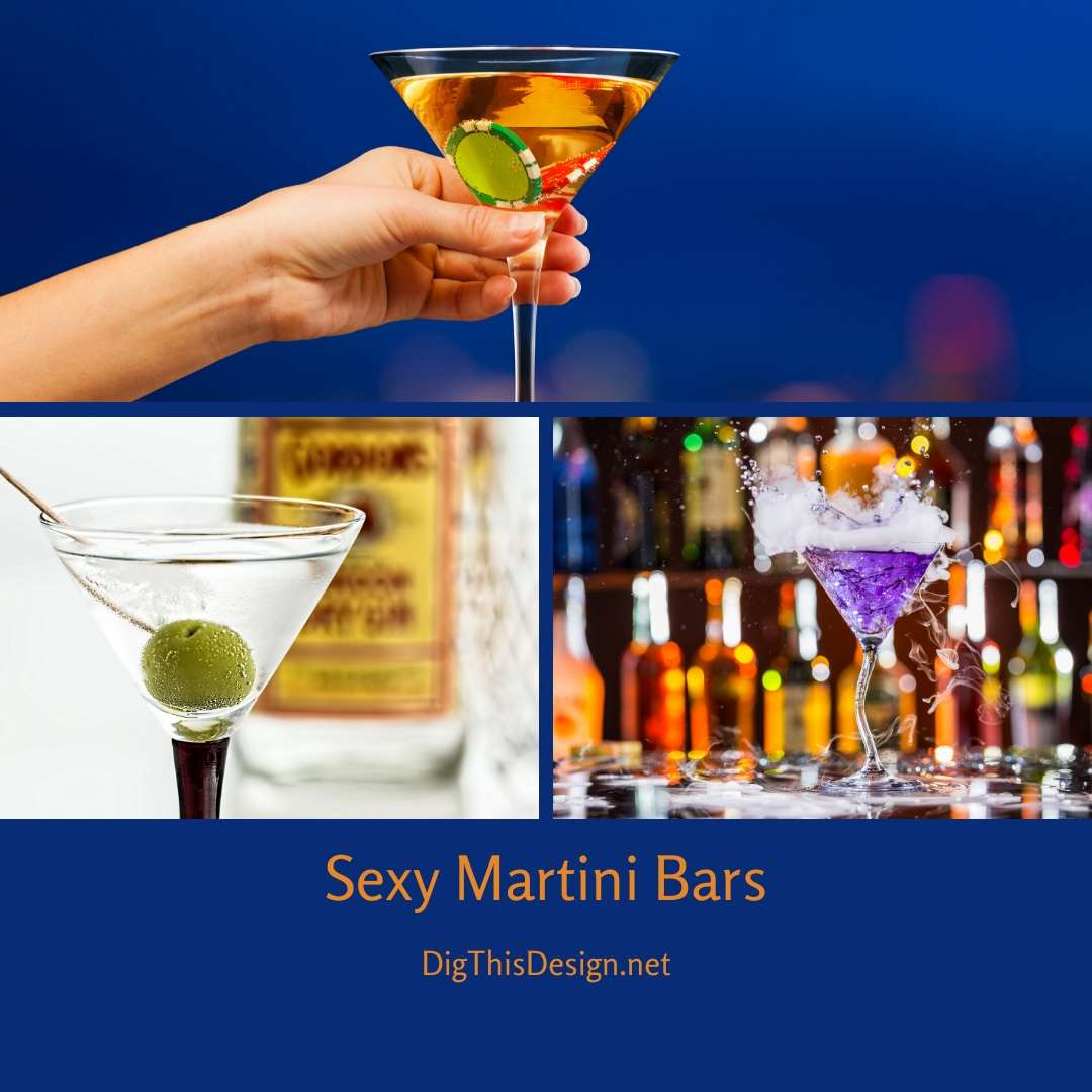 Sexy Martini Bars