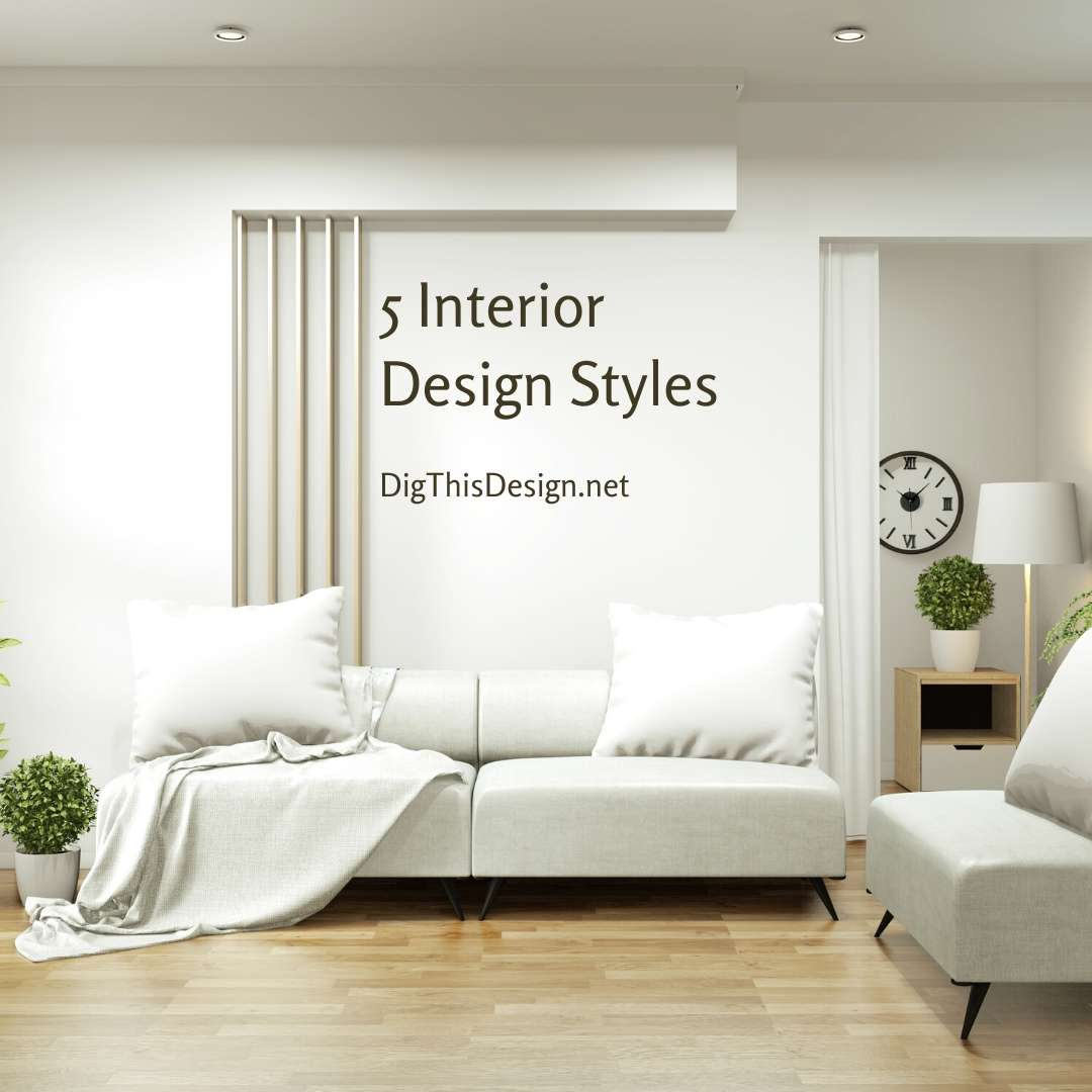 5 Interior Design Styles
