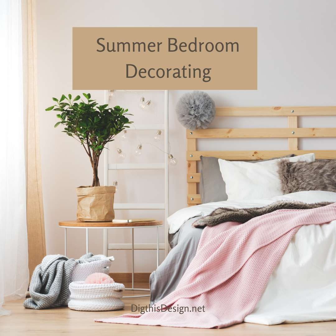 Summer Bedroom Decorating