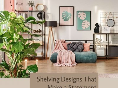 Shelving Designs That Make a Statement