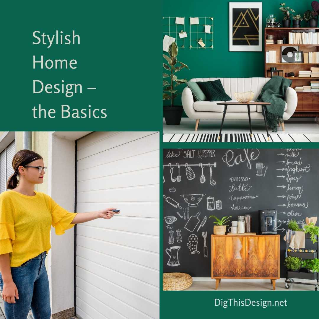 Stylish Home Design – the Basics