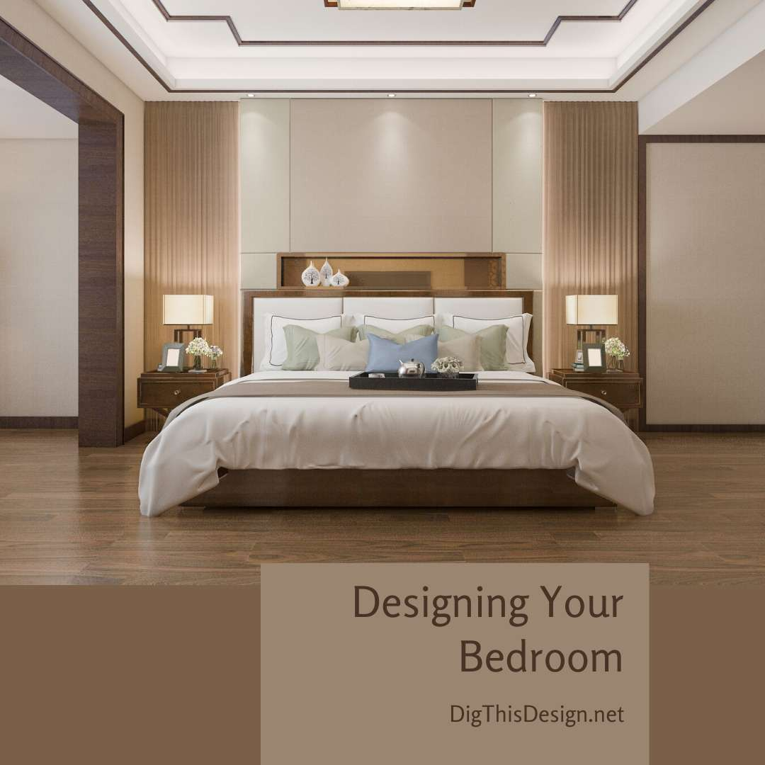 Designing Your Bedroom