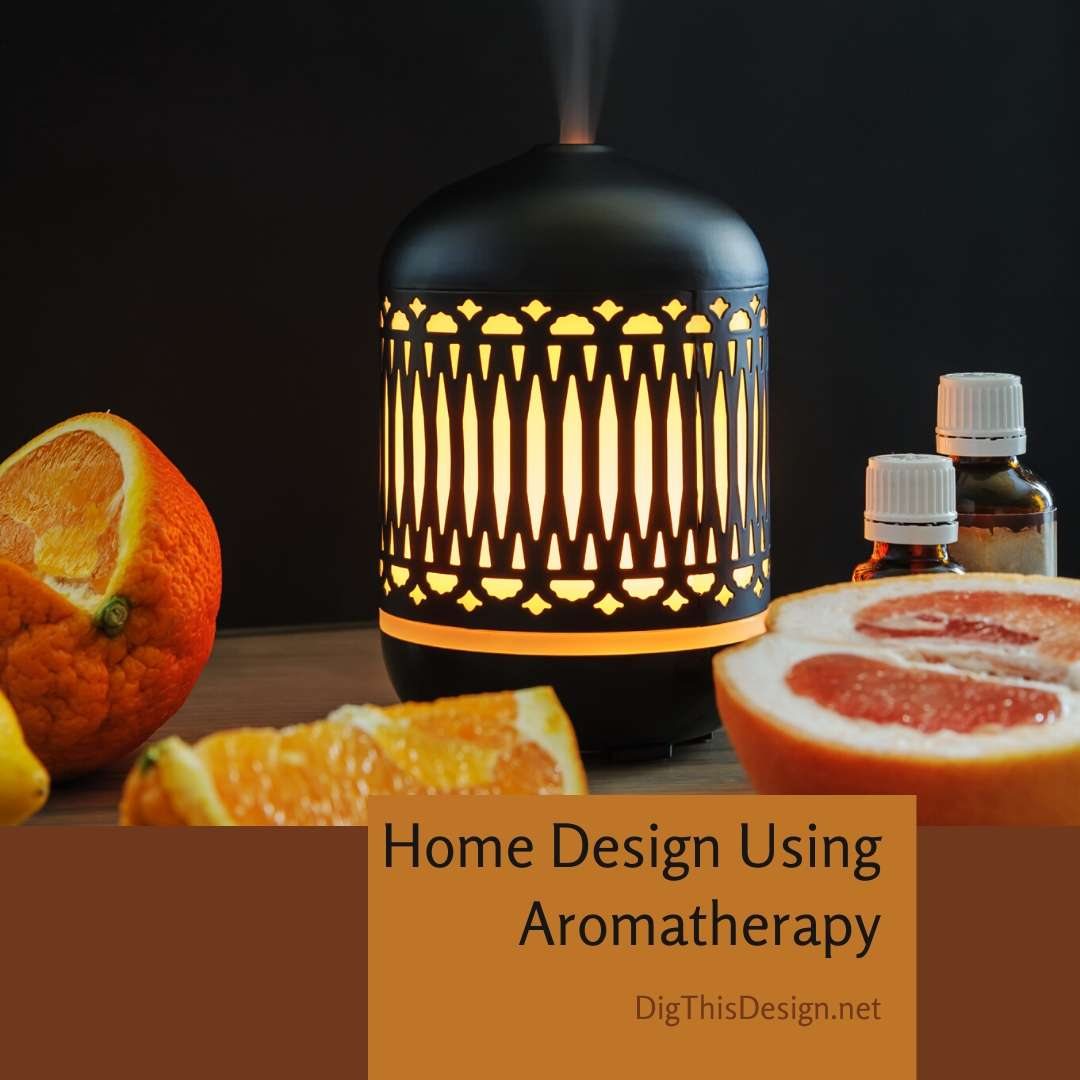 Home Design Using Aromatherapy