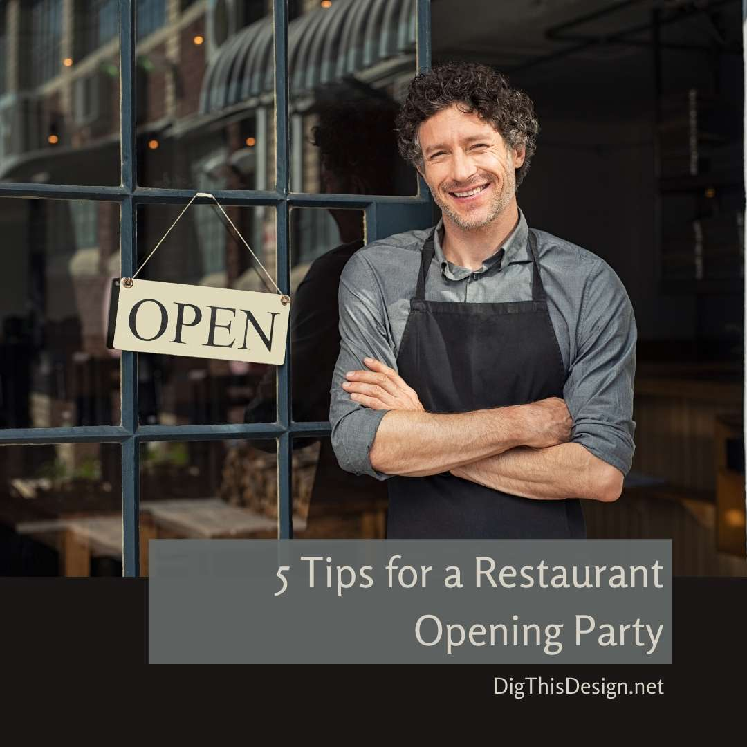 5 Tips for a Restaurant Opening Party