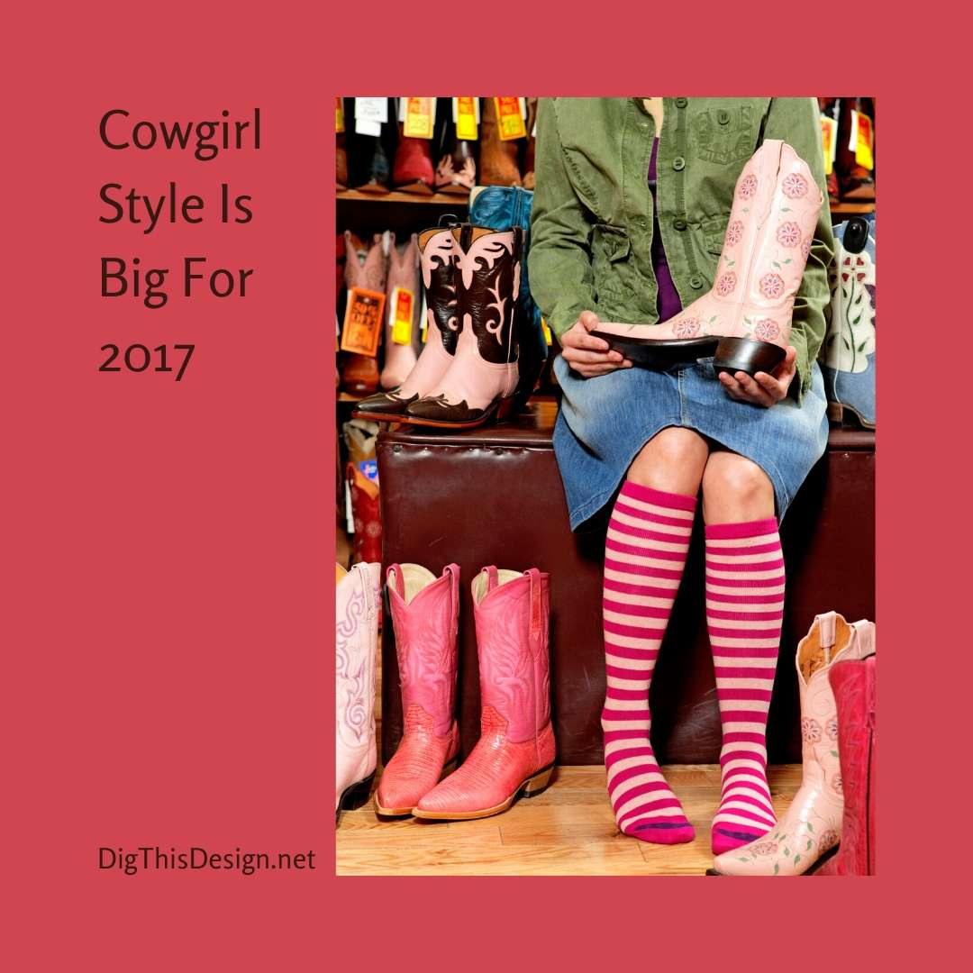 Cowgirl Style Is Big For 2017