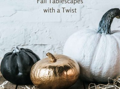 Fall Tablescapes with a Twist