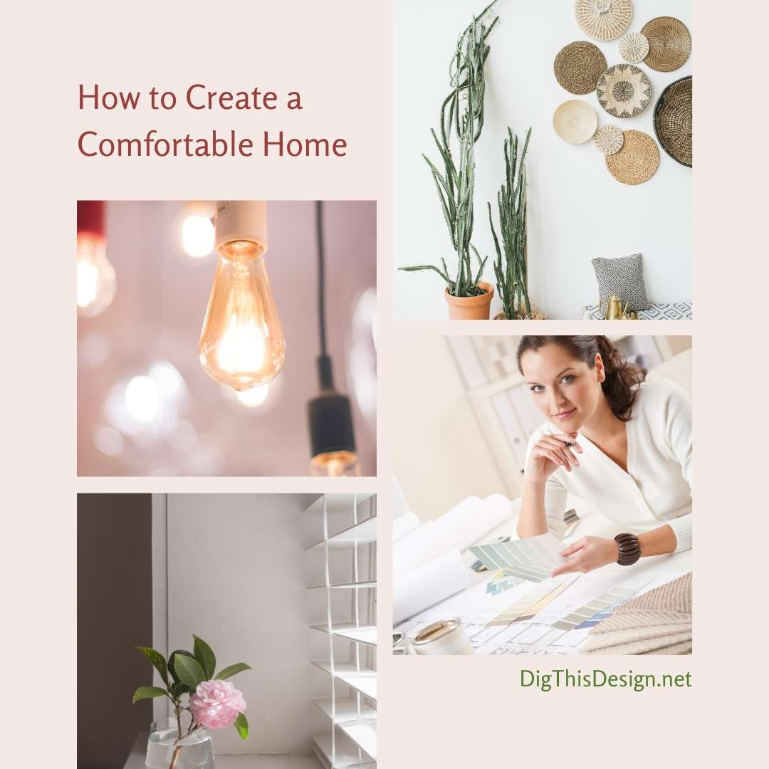 How to Create a Comfortable Home