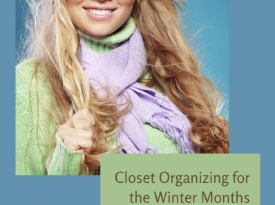 Closet Organizing for the Winter Months