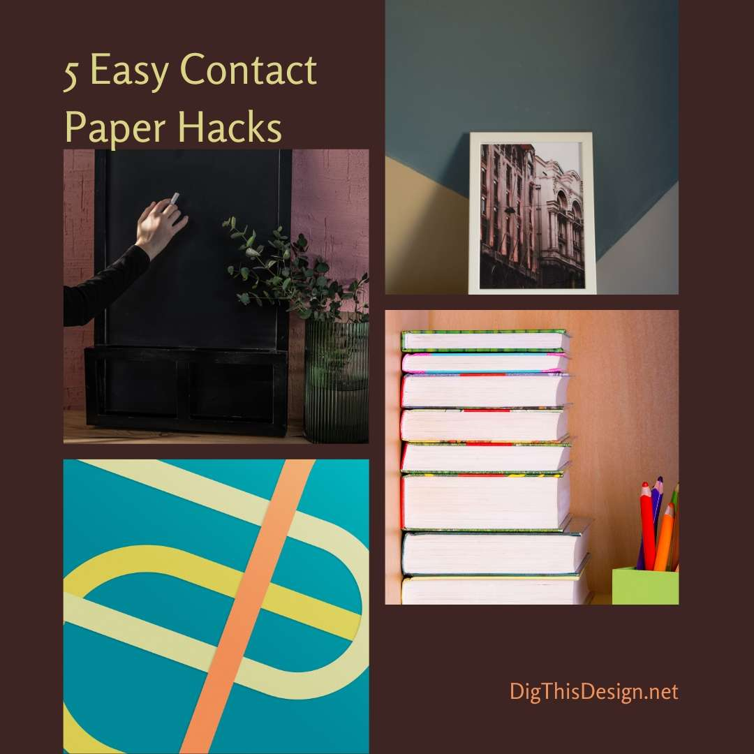 5 Easy Contact Paper Hacks