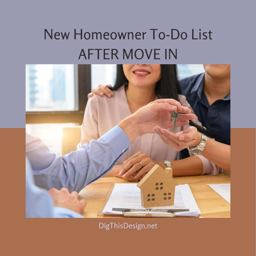 New Homeowner To-Do List After Move In