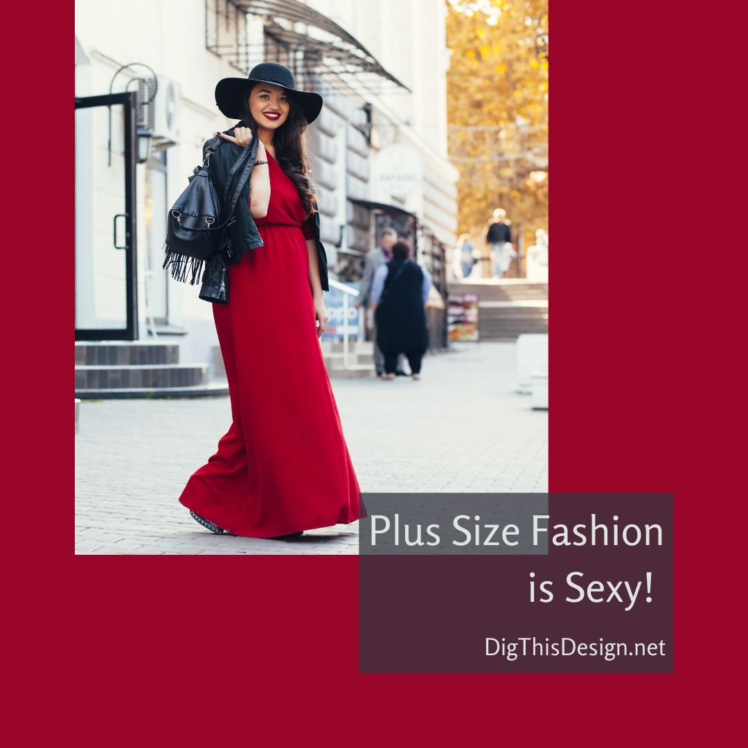 Plus Size Fashion is Sexy