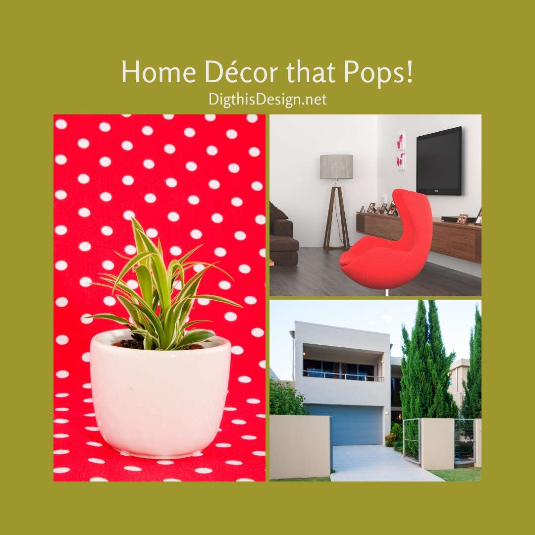 Home Décor that Pops!