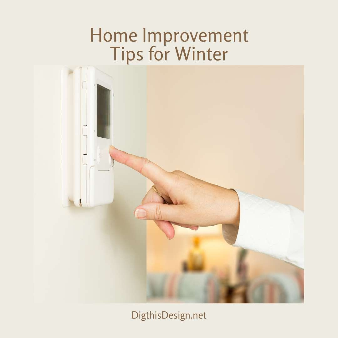 Home Improvement Tips for Winter