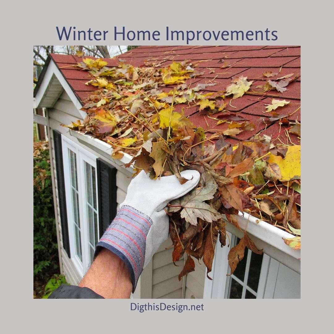 Winter Home Improvements