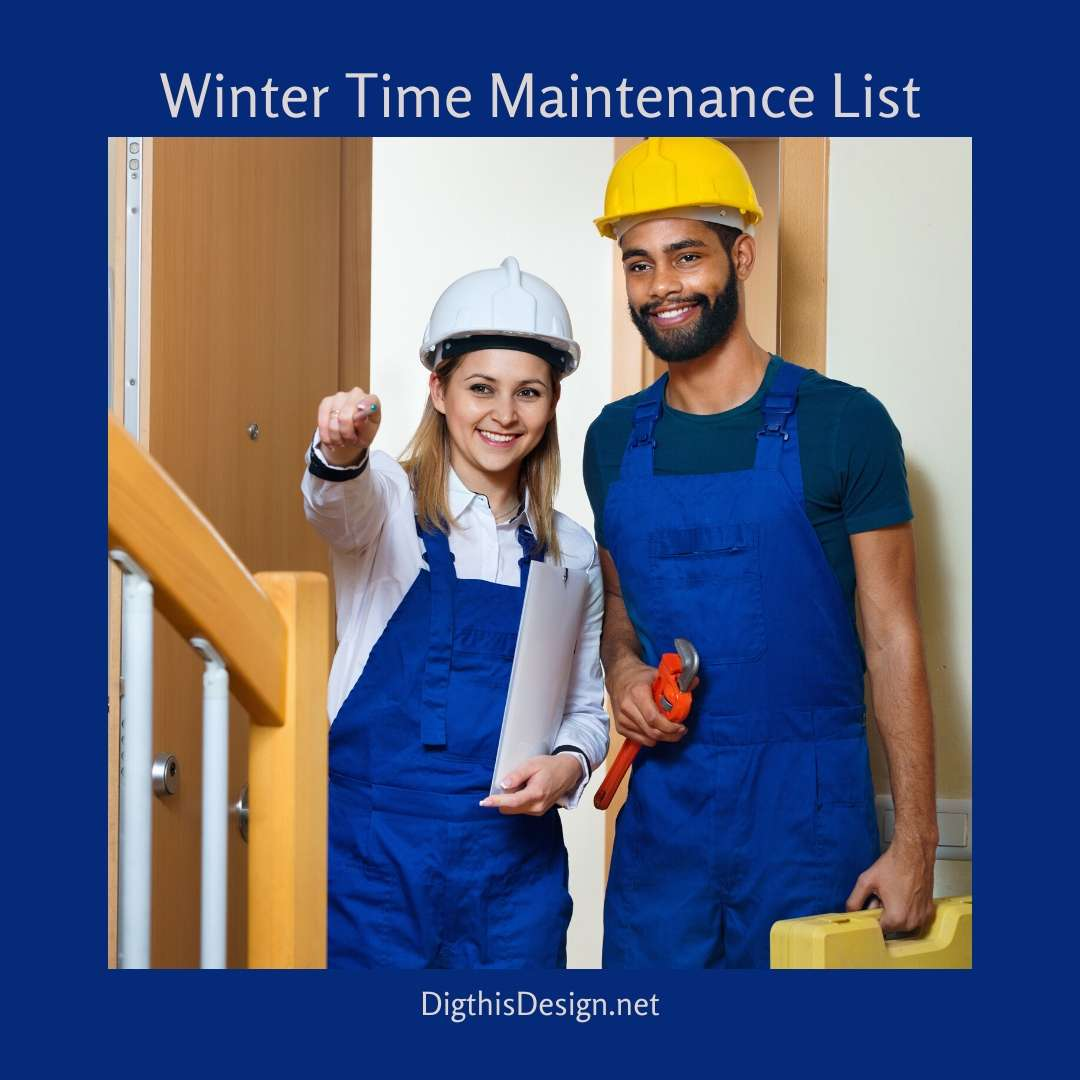 Winter Time Maintenance List