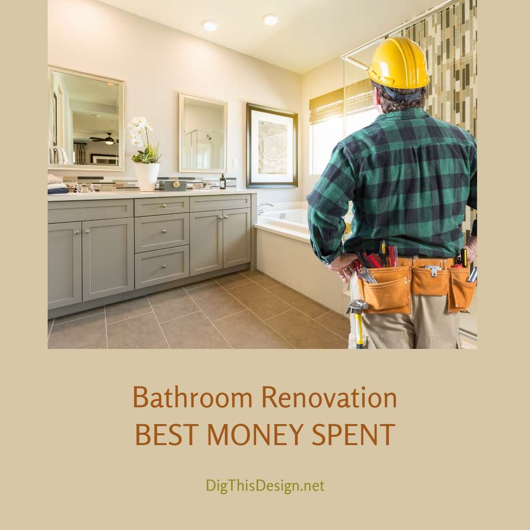 Bathroom Renovation - Best Money Spent