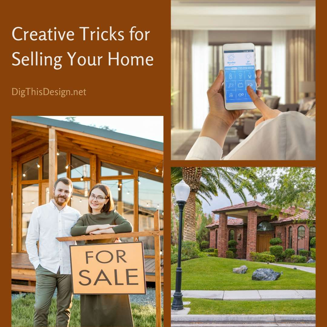 Creative Tricks for Selling Your Home