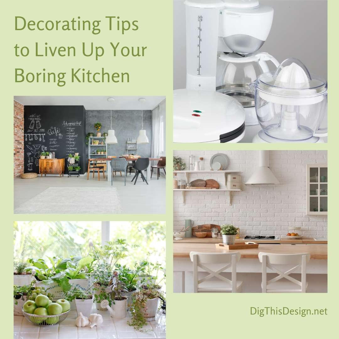 Decorating Tips to Liven Up Your Boring Kitchen