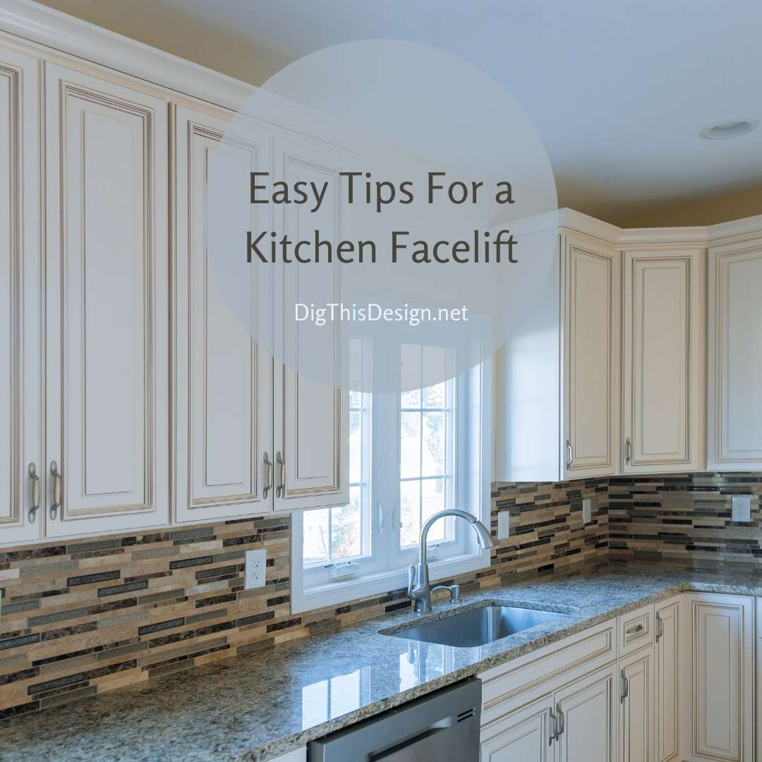 Easy Tips For a Kitchen Facelift