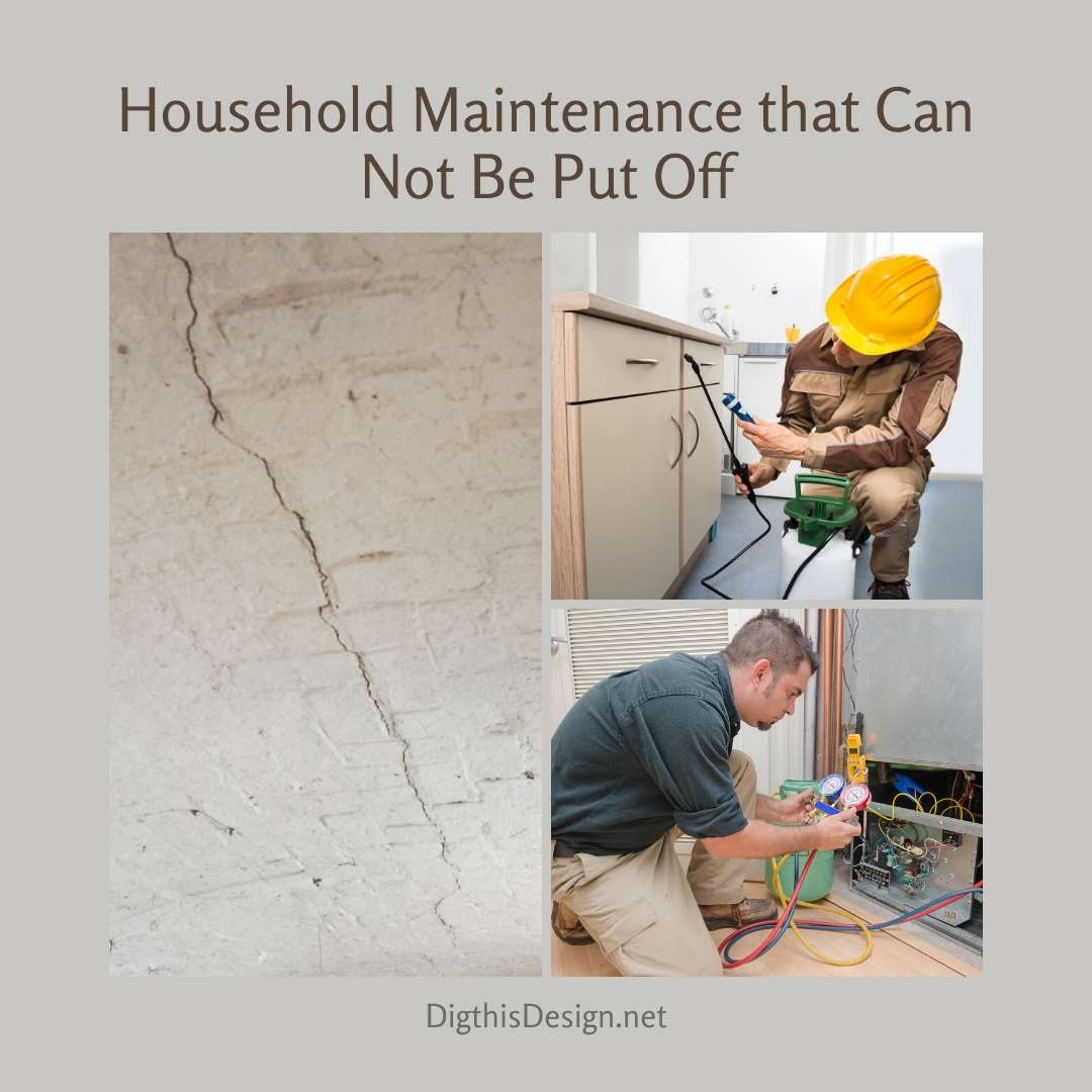 Household Maintenance that Can Not Be Put Off