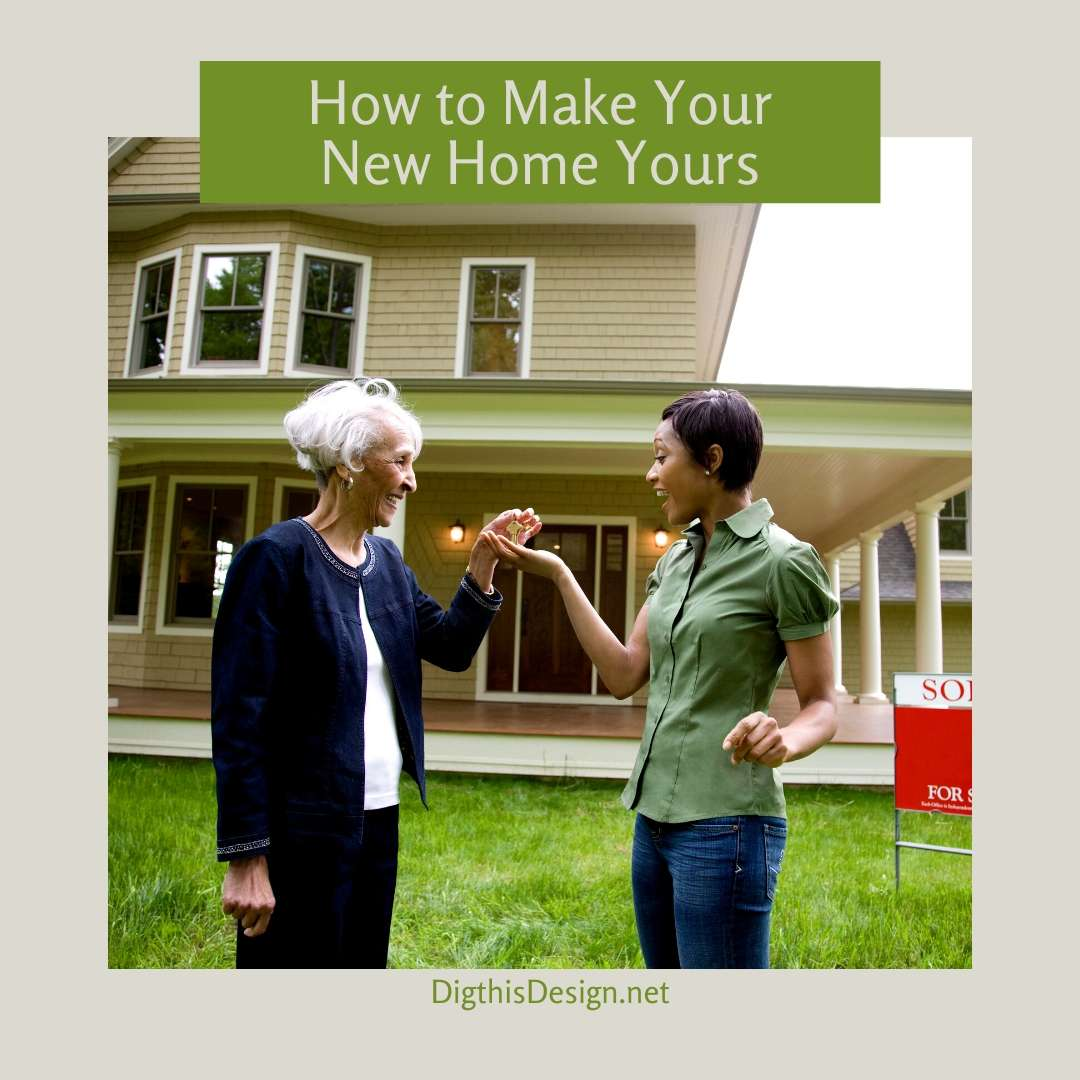 Making Your New Home Yours