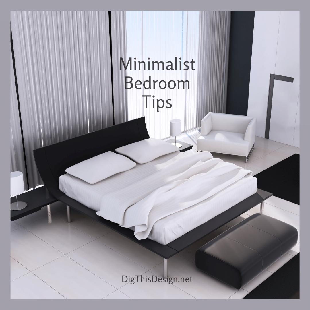 Minimalist Bedroom Tips