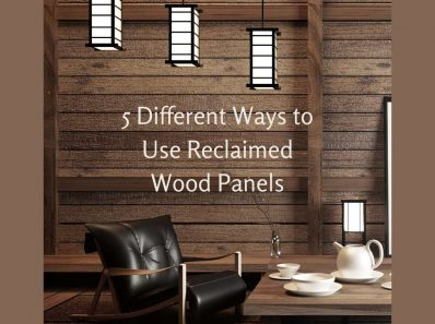 5 Different Ways to Use Reclaimed Wood Panels