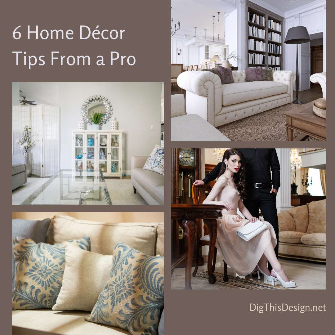 6 Home Décor Tips From a Pro