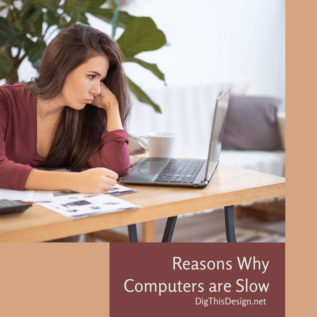 Reasons Why Computers are Slow