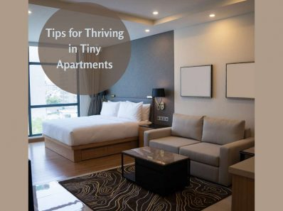 Tips for Thriving in Tiny Apartments