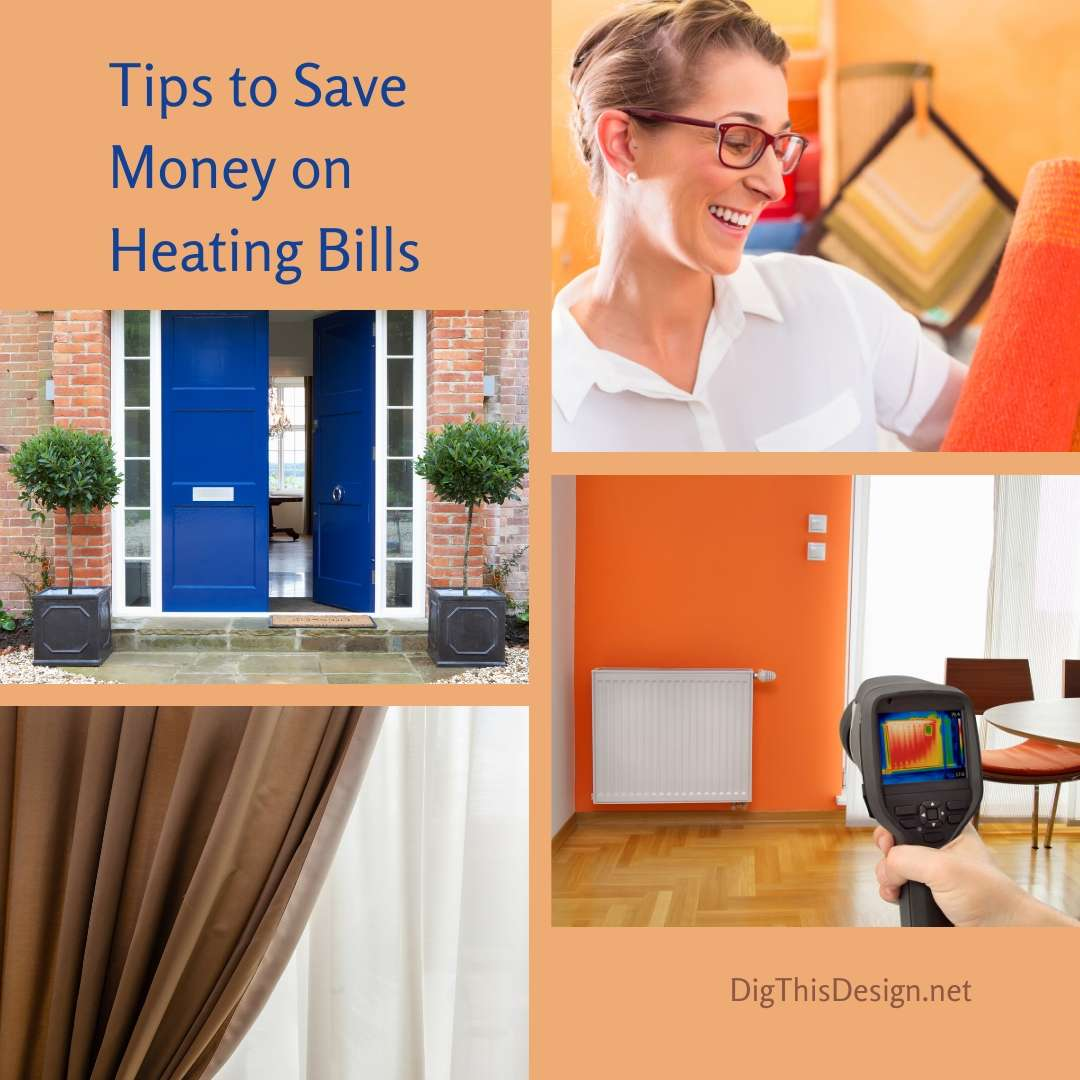 Tips to Save Money on Heating Bills