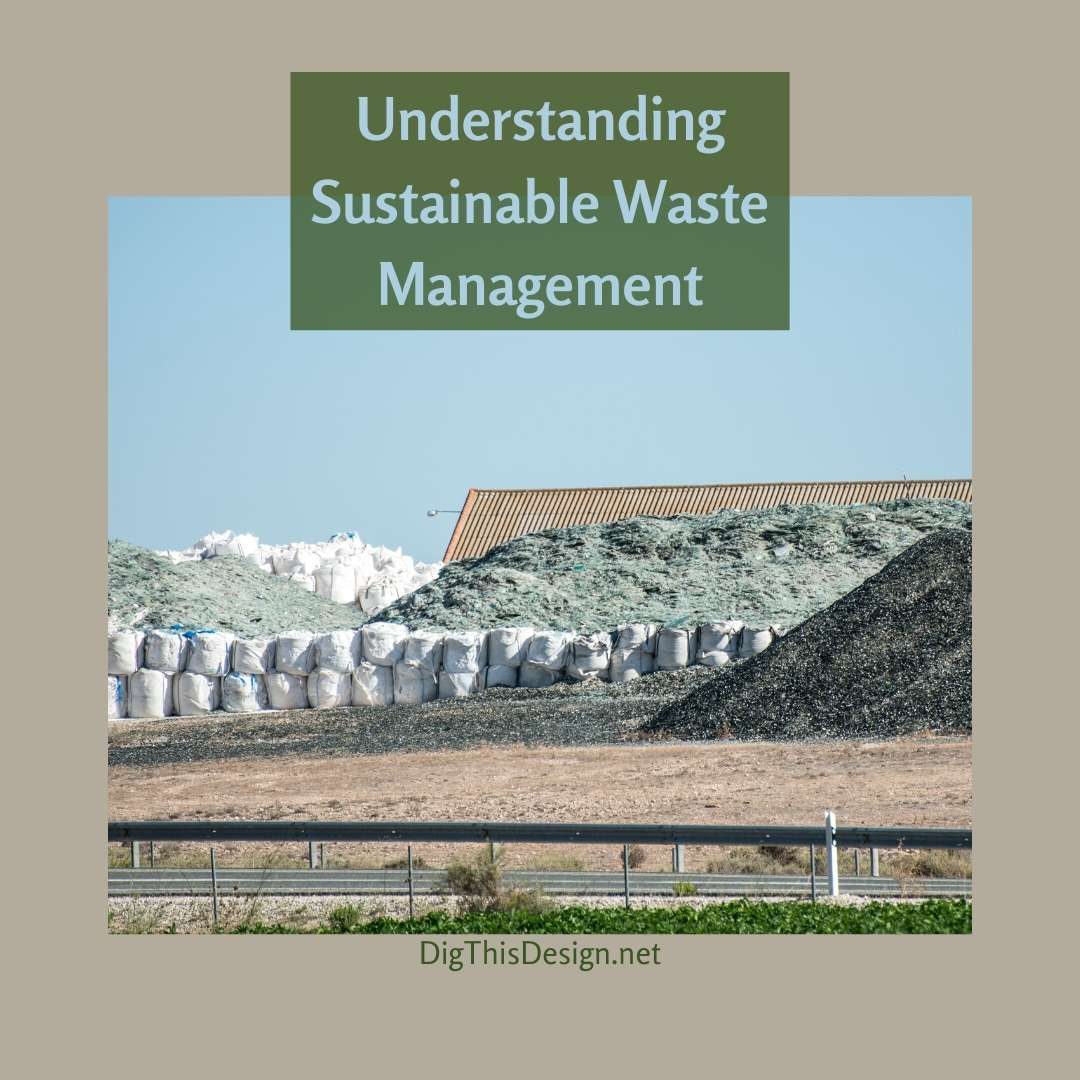 Understanding Sustainable Waste Management