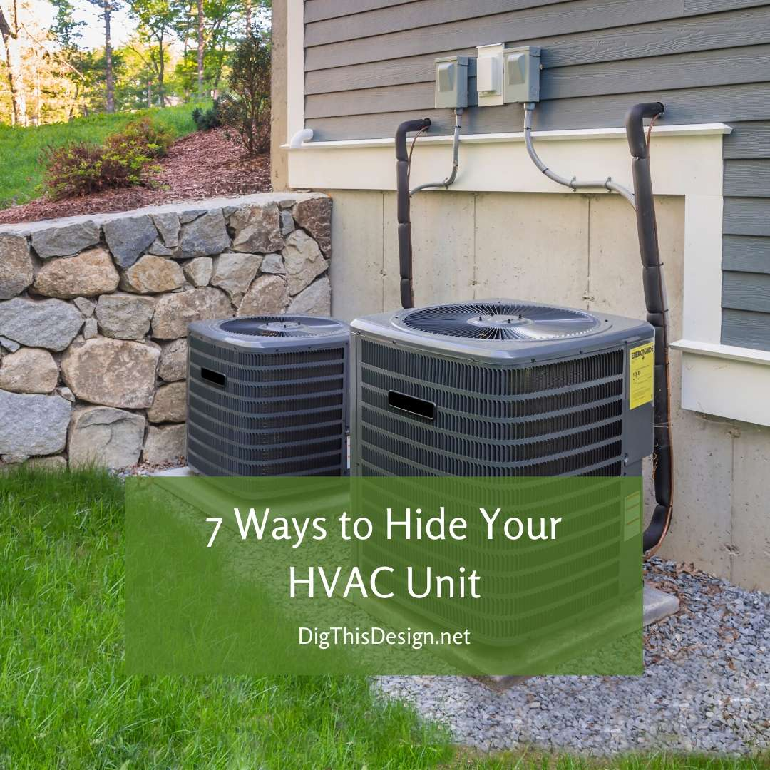 Picture of: Hvac Unit 7 Beautiful Ways To Hide It Dig This Design