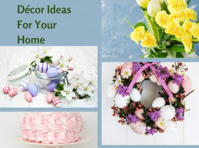 Easter Décor Ideas For Your Home