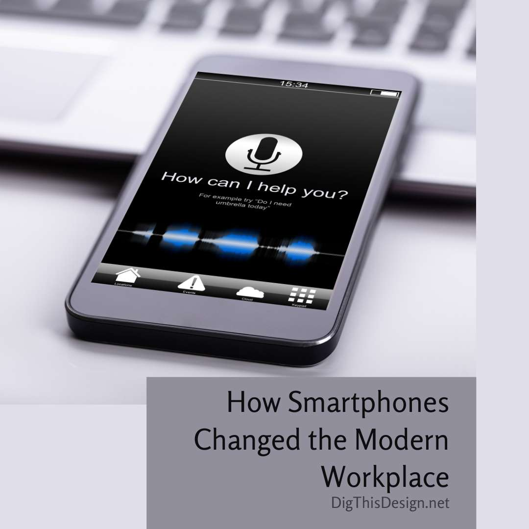 How Smartphones Changed the Modern Workplace